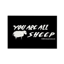 """You Are All Sheep"" Magnet"