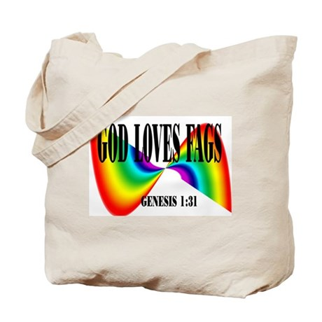 God Loves Fags Tote Bag