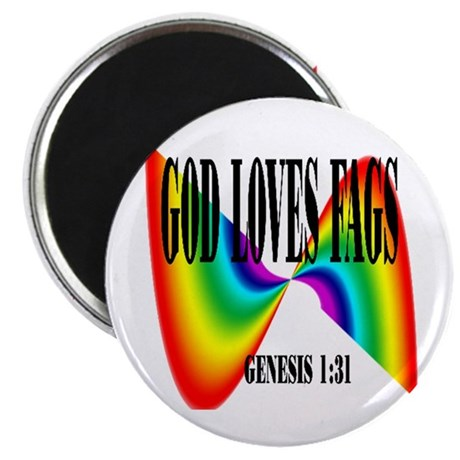 "God Loves Fags 2.25"" Magnet (100 pack)"