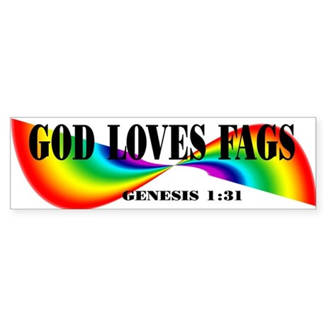 God Loves Fags Bumper Sticker