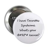 """I Have Tourettes..."" 2.25"" Button (100 pack)"