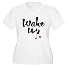Funny Wake up T-Shirt