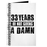 33 years of not giving a damn Journal