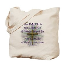 Faith (Heb. 11:1 KJV) Tote Bag