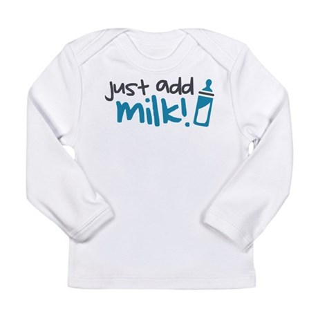 Just Add Milk Long Sleeve Infant T-Shirt