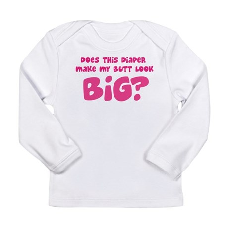 Diaper Butt Long Sleeve Infant T-Shirt