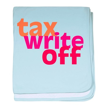 Tax Write Off Infant Blanket