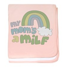 My Mom's A MILF Infant Blanket
