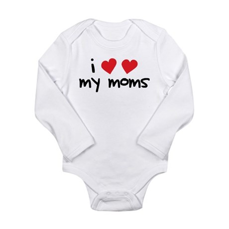 I Love My Moms Long Sleeve Infant Bodysuit