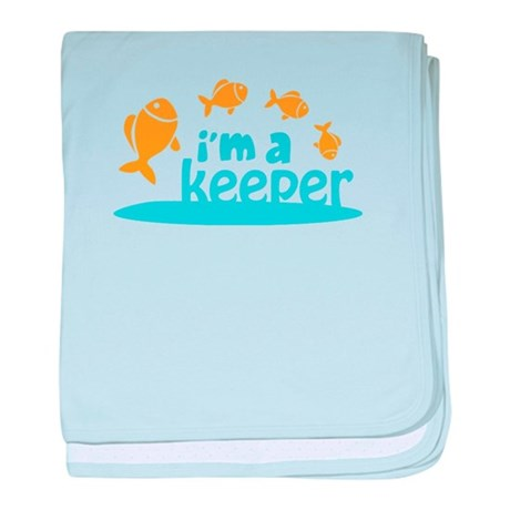 I'm a Keeper Infant Blanket