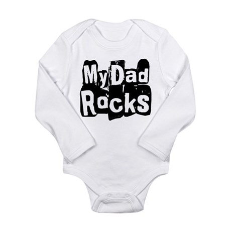 My Dad Rocks Long Sleeve Infant Bodysuit