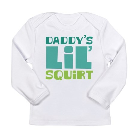 Daddy's Lil' Squirt Long Sleeve Infant T-Shirt