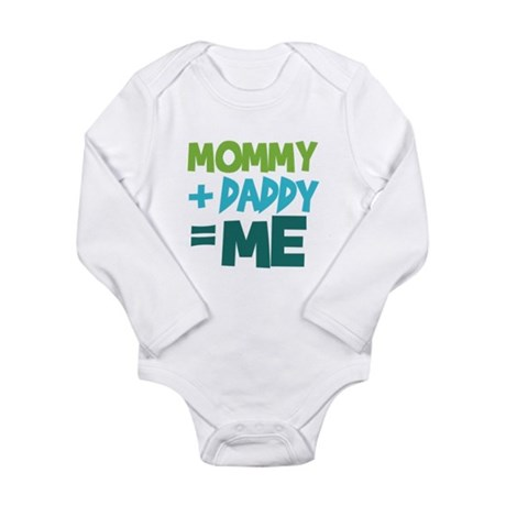 Mommy + Daddy = Me Long Sleeve Infant Bodysuit