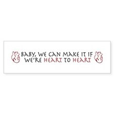 Heart to Heart Bumper Bumper Sticker