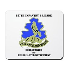 HQ and HHD - 157th Infantry Brigade Mousepad