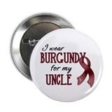 "Wear Burgundy - Uncle 2.25"" Button (10 pack)"