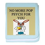 pop psych gifts and t-shirts Infant Blanket