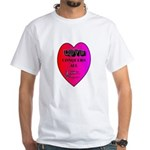 Love Conquers All White T-Shirt