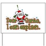 Dear Santa, I can Explain Yard Sign
