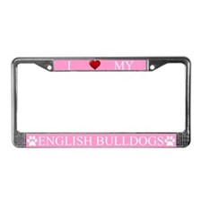 Pink I Love My English Bulldogs Frame