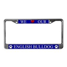 Blue We Love Our English Bulldog Frame