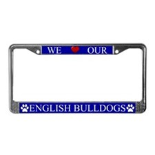 Blue We Love Our English Bulldogs Frame