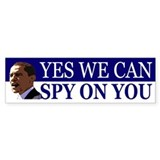 Yes We Can Spy On You Car Sticker