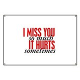 Miss You So Much It Hurts Banner