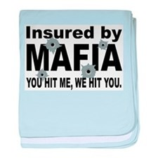 Insured by Mafia Infant Blanket