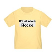 It's all about Rocco T