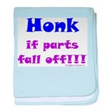 Honk..parts fall off Infant Blanket