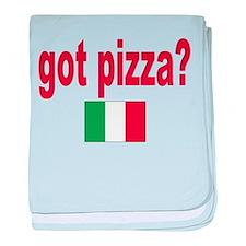got pizza? Infant Blanket