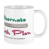 Alternate Birith Plan Small Mug