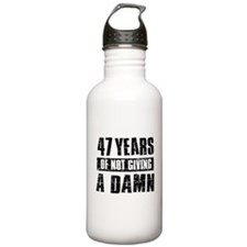 47 years of not giving a damn Water Bottle