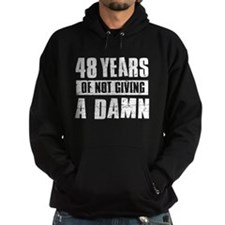 48 years of not giving a damn Hoodie