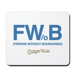 Friends Without Boundaries Mousepad
