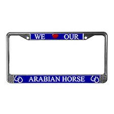 Blue We Love Our Arabian Horse Frame