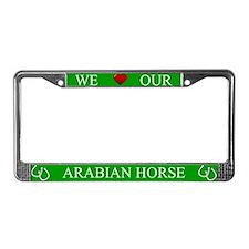 Green We Love Our Arabian Horse Frame
