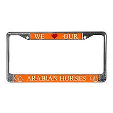 Orange We Love Our Arabian Horses Frame