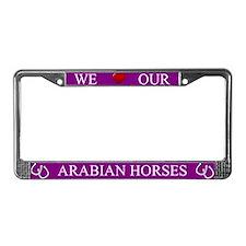 Purple We Love Our Arabian Horses Frame