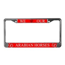 Red We Love Our Arabian Horses Frame