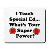 Cool Special ed teacher Mousepad