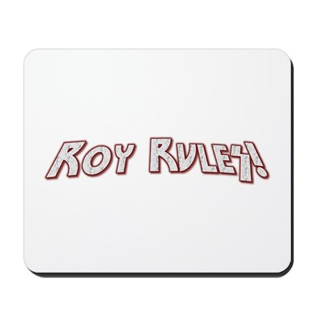 Roy Rules Mousepad