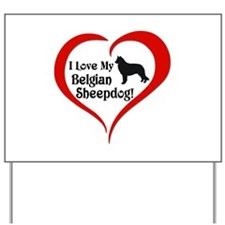 Belgian Sheepdog Yard Sign