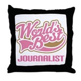 Worlds Best Journalist Throw Pillow