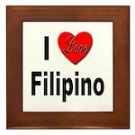 I Love Filipino Framed Tile