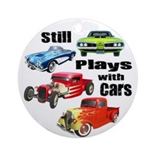 Still Plays With Cars Ornament (Round)