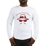 Dirty Sanchez Long Sleeve T-Shirt