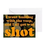 All I got was shot Greeting Cards (Pk of 10)