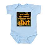 All I got was shot Infant Creeper